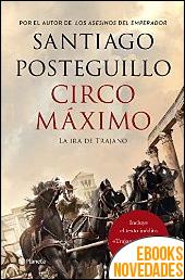 Circo Máximo de Santiago Posteguillo