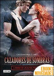 Ciudad de las almas perdidas. Cazadores de sombras 5 de Cassandra Clare