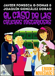 Clara Secret II. El caso de las chuches misteriosas de Javier Fonseca G-Donas