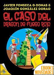 Clara Secret V. El caso del dragón de fuego rojo de Javier Fonseca G-Donas
