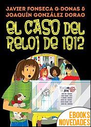 Clara Secret VI. El caso del reloj de 1812 de Javier Fonseca G-Donas