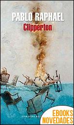 Clipperton de Pablo Raphael