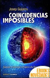 Coincidencias imposibles de Josep Guijarro