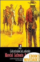 Colectividad de cobardes de Marcial Lafuente Estefanía