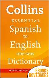 Collins Spanish to English Essential de Collins Dictionaries