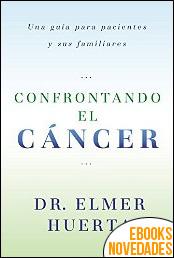 Confrontando el cáncer del Dr. Elmer Huerta