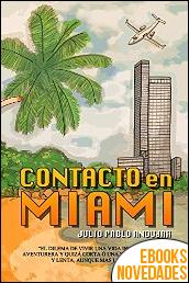 Contacto en Miami de Julio Pablo Andujar