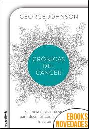 Crónicas del cáncer de George Johnson
