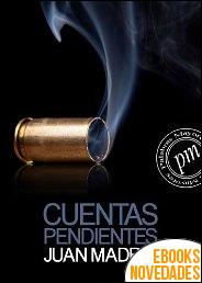 Cuentas pendientes de Juan Madrid