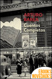 Cuentos completos de Arturo Barea