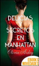 Delicias y secretos en Manhattan de Olivia Ardey