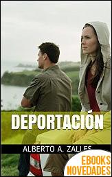 Deportación de Alberto A. Zalles