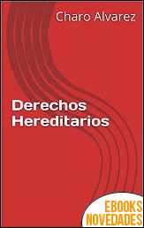 Derechos Hereditarios de Charo Alvarez
