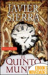 El Quinto mundo de Javier Sierra