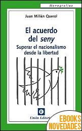 El acuerdo del seny de Juan Milián Querol