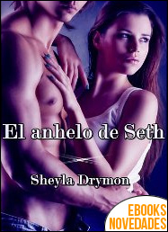 El anhelo de Seth de Sheyla Drymon