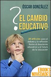 El cambio educativo de Óscar González