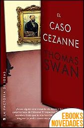 El caso Cézanne de Thomas Swan