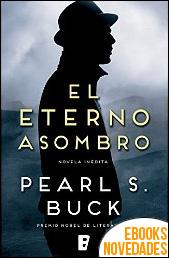 El eterno asombro de Pearl S. Buck