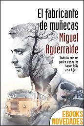 El fabricante de muñecas de Miguel Aguerralde