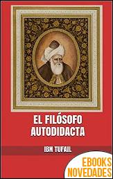 El filósofo autodidacta de Ibn Tufail