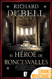 El héroe de Roncesvalles de Richard Dubell