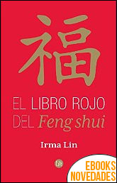El libro rojo del Feng shui de Irma Lin