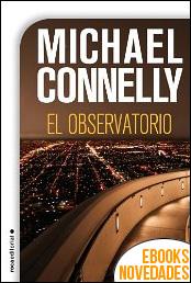El observatorio de Michael Connelly