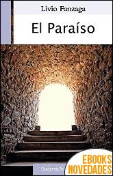 El paraíso de Livio Fanzaga
