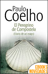 El peregrino de Compostela de Paulo Coelho