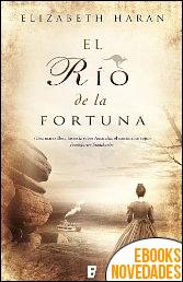 El río de la fortuna de Elizabeth Haran