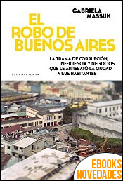 El robo de Buenos Aires de Gabriela Massuh