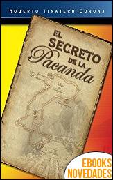 El secreto de la Pacanda de Roberto Tinajero