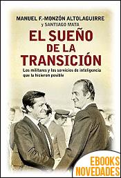 El sueño de la transición de Manuel Fernández Monzón y Santiago Mata