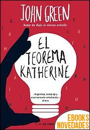 El teorema Katherine de John Green