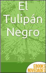 El tulipán negro de Alejandro Dumas