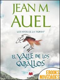 El valle de los caballos (Los Hijos de la Tierra) de Jean M. Auel