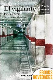 El vigilante de Peter Terrin