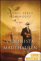 El violinista de Mauthausen de Andrés Pérez Domínguez