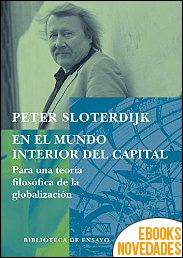En el mundo interior del capital de Peter Sloterdijk
