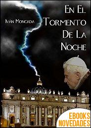 En el tormento de la noche de Iván Moncada