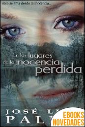 En los lugares de la inocencia perdida de José Luis Palma