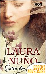 Entre dos bandos de Laura Nuño