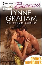 Entre la verdad y las mentiras de Lynne Graham