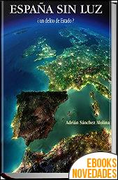 España sin luz de Adrián Sanchez Molina