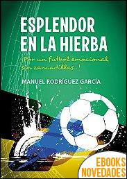 Esplendor en la hierba de Manuel Rodríguez García
