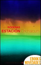 Estación Orichalcum de Gabri Ródenas