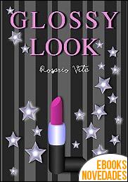 Glossy Look de Rosario Vila