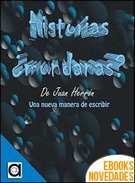 Historias ¿mundanas? de Juan Herrón