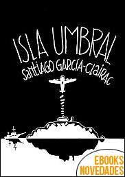 Isla Umbral de Santiago García-Clairac